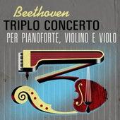 Beethoven Triplo concerto per pianoforte, violino e violo di Daniel Barenboim, Itzhak Perlman, Yo-Yo Ma