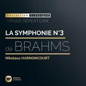 Brahms: Symphonie n°3 de Nikolaus Harnoncourt