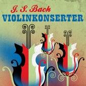 J. S. Bach Violinkonserter by Various Artists