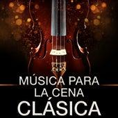 Música para la Cena Clásica de Various Artists