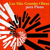 Las Más Grandes Obras para Piano by Various Artists