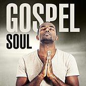 Gospel Soul by Various Artists