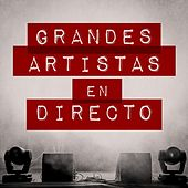 Grandes artistas en directo de Various Artists