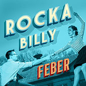 Rockabilly Feber by Various Artists