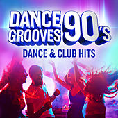 Dance Grooves 90´s: Dance & Club Hits von Various Artists