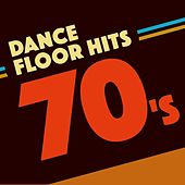 Dancefloor Hits 70's by Various Artists
