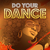 Do Your Dance von Various Artists