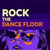 Rock the Dancefloor de Various Artists