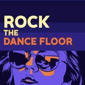 Rock the Dancefloor de Various Artists
