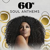 60s Soul Anthems di Various Artists