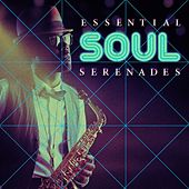 Essential Soul Serenades von Various Artists