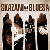 Skazani na bluesa by Various Artists