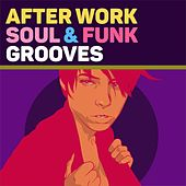 After Work: Soul & Funk Grooves di Various Artists