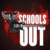 School´s Out de Various Artists