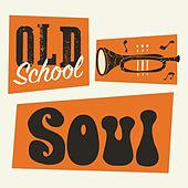 Old School Soul de Various Artists