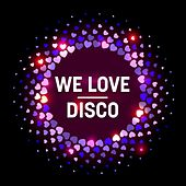 We Love: Disco by Various Artists