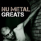 Nu Metal Greats de Various Artists
