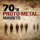 70's Proto Metal Nuggets de Various Artists