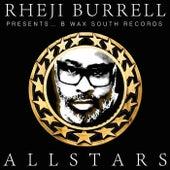 B Wax South Records Allstars von Rheji Burrell