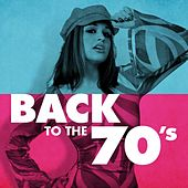 Back to the 70's by Various Artists