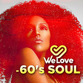 We Love: 60's Soul di Various Artists