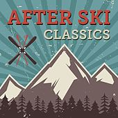 After Ski Classics di Various Artists