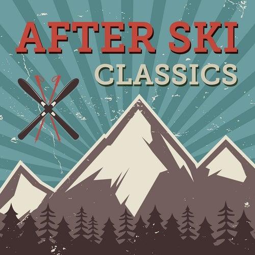After Ski Classics de Various Artists