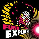 Funk Explosion von Various Artists
