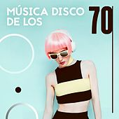 Música Disco De Los 70 de Various Artists