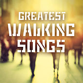 Greatest Walking Songs von Various Artists