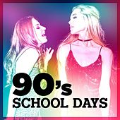 90's School Days von Various Artists
