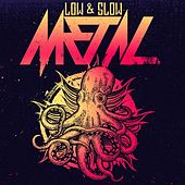 Low & Slow Metal by Various Artists