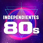 Independientes 80s de Various Artists