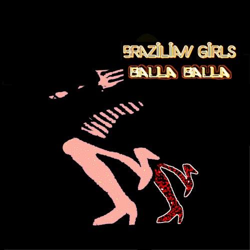 Balla Balla by Brazilian Girls