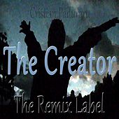 The Creator (Remixes) von Cristian Paduraru