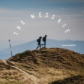 The Message von Josie Mehlin