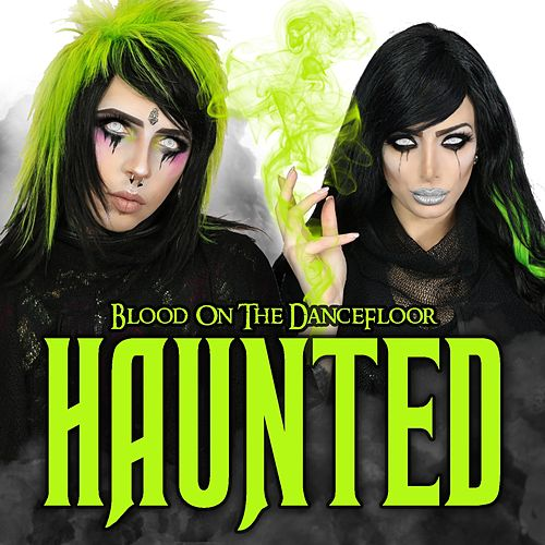 Haunted (Deluxe Edition) von Blood On The Dance Floor