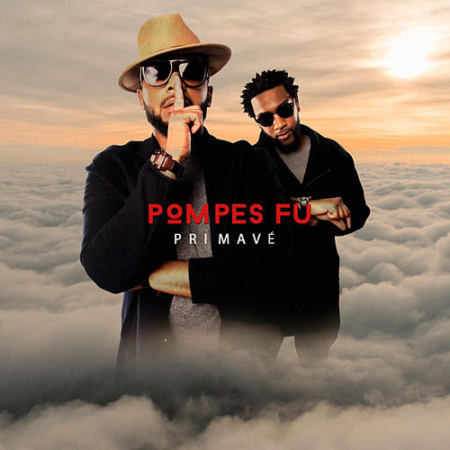 Primavé by Pompes Fu