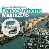 Sirup Dance Anthems Miami 2018 von Various Artists