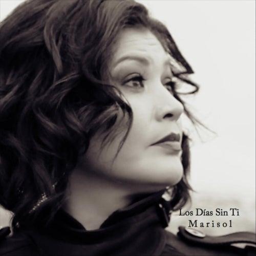 Los Días Sin Ti by Marisol