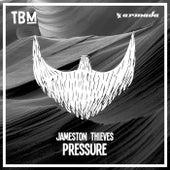 Pressure by Jameston Thieves