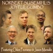 Norbert Susemihl's Joyful Gumbo - Featuring Chloe Feoranzo & Jason Marsalis (feat. Hans Ingelstam, Morten Gunnar Larsen & Jens Kristian Andersen) di Various Artists