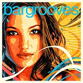 Bargrooves Deluxe Edition 2018 (Mixed) by Various Artists