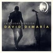 La ciudad perdida (Directo 20 años) by David DeMaria