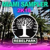 Rebelpark: Miami Sampler 2K18 de Various Artists