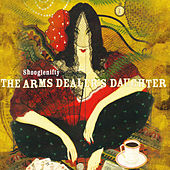 The Arms Dealer's Daughter by Shooglenifty