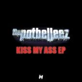 Kiss My Ass von The Potbelleez