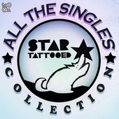 All The Singles Collection de Star Tattooed