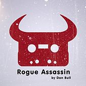 Rogue Assassin by Dan Bull