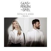 Royals & Kings (Remix) by Glasperlenspiel